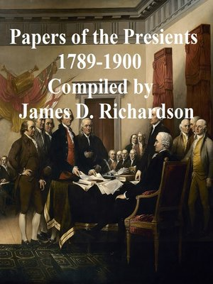 cover image of Papers of the Presidents 1789-1900