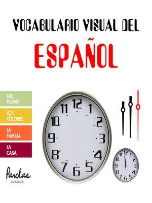 cover image of Las horas, los colores, la familia, la casa