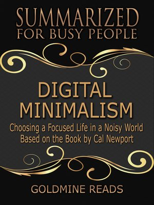 cover image of Summarized for Busy People--Digital Minimalism