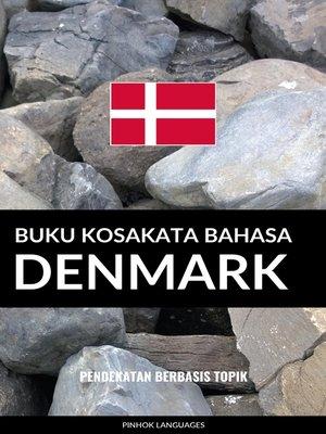 cover image of Buku Kosakata Bahasa Denmark