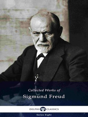 cover image of Delphi Collected Works of Sigmund Freud
