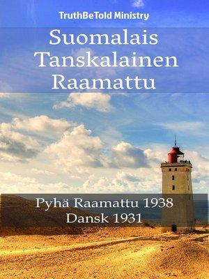 cover image of Suomalais Tanskalainen Raamattu