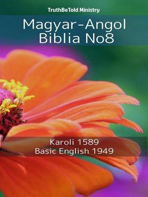 cover image of Magyar-Angol Biblia No8