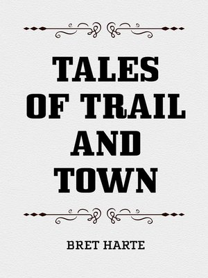 cover image of Tales of Trail and Town