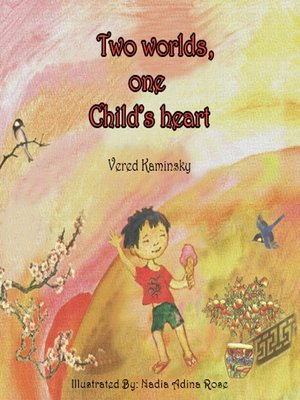 cover image of Two Worlds, One Child's Heart