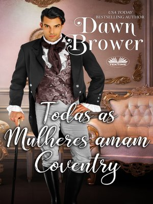 cover image of Todas As Mulheres Amam Coventry