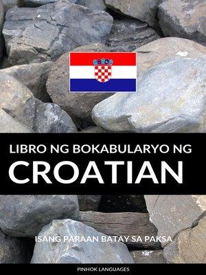 cover image of Libro ng Bokabularyo ng Croatian