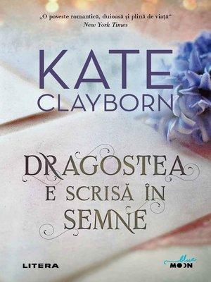 cover image of Dragostea e scrisă în semne