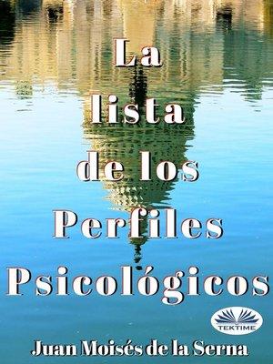 cover image of La Lista De Los Perfiles Psicológicos