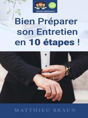 cover image of Bien Prépaper Son Entretien En 10 Étapes