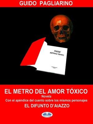 cover image of El Metro Del Amor Tóxico