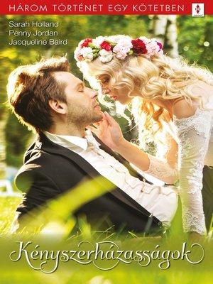 cover image of Kényszerházasságok--3 történet 1 kötetben--Engedj a zsarolásnak!, Lemeztelenítve, a szenvedély mestere