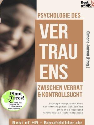 cover image of Psychologie des Vertrauens! Zwischen Verrat & Kontrollsucht