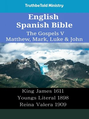 cover image of English Spanish Bible--The Gospels V--Matthew, Mark, Luke & John