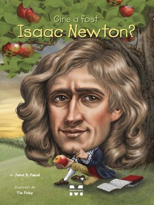 cover image of Cine a fost Isaac Newton?