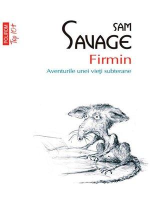 cover image of Firmin. Aventurile unei vieți subterane