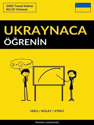 cover image of Ukraynaca Öğrenin - Hızlı / Kolay / Etkili
