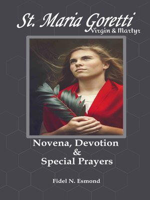 cover image of St. Maria Goretti - Virgin & Martyr