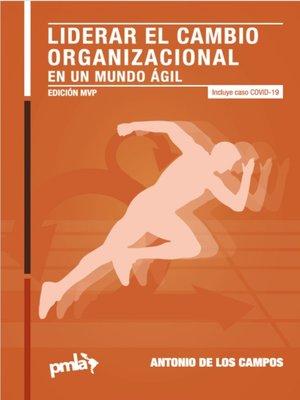 cover image of Liderar El Cambio Organizacional En Un Mundo ágil