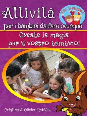 cover image of Attività per i bambini da fare ovunque