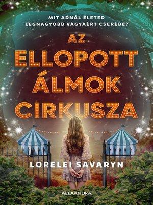 cover image of Az ellopott álmok cirkusza
