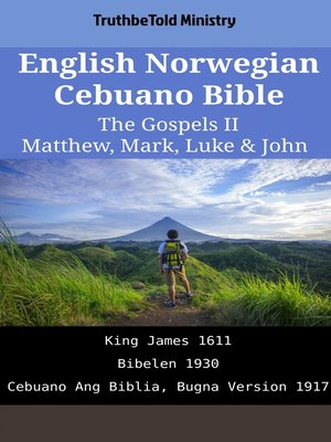 cover image of English Norwegian Cebuano Bible--The Gospels II--Matthew, Mark, Luke & John