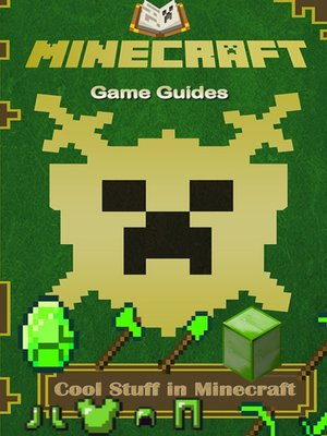 cover image of Cool Stuff in Minecraft Guide FULL