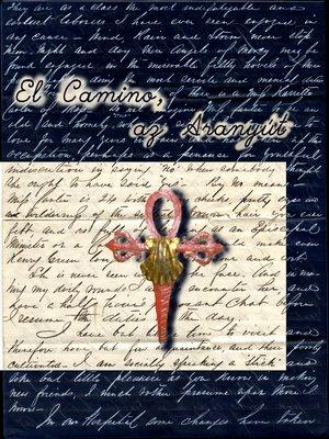 cover image of El Camino, az aranyút