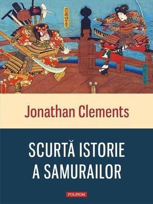 cover image of Scurtă istorie a samurailor