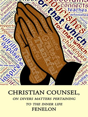cover image of Christian Counsel on Diverse Matters Pertaining to the Inner Life