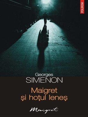 cover image of Maigret și hoțul leneș