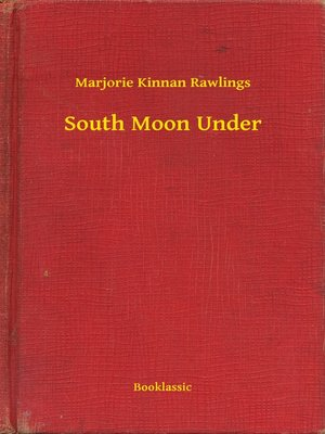 cover image of South Moon Under