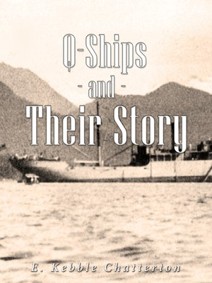 cover image of Q-Ships and Their Story