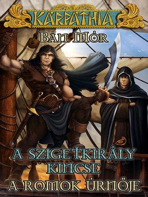 cover image of A szigetkirály kincse