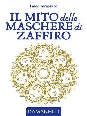 cover image of Il Mito delle Maschere di Zaffiro