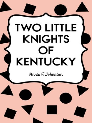 cover image of Two Little Knights of Kentucky