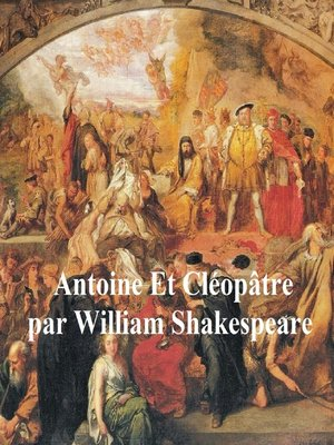 cover image of Antoine et Cleopatre, Antony and Cleopatra in French