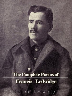 cover image of The Complete Poems of Francis Ledwidge