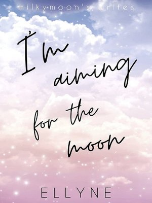 cover image of I'm Aiming for the Moon