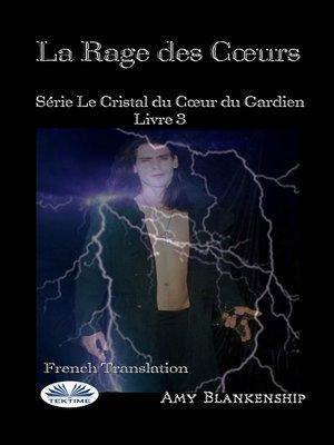 cover image of La Rage Des Coeurs