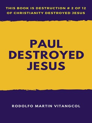 cover image of Paul Destroyed Jesus