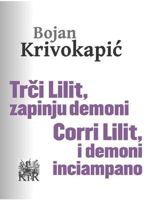 cover image of Trči Lilit, zapinju demoni