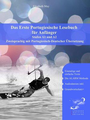 cover image of Das Erste Portugiesische Lesebuch für Anfänger