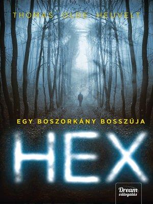 cover image of HEX – Egy boszorkány bosszúja