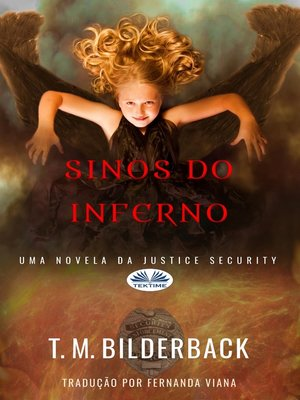 cover image of Sinos Do Inferno--Uma Novela Da Justice Security