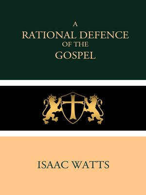 cover image of A Rational Defence of the Gospel