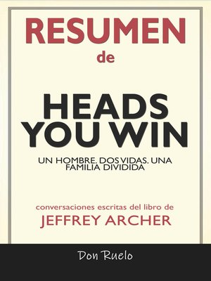 cover image of Resumen de Heads You Win