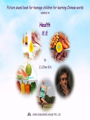 cover image of Picture sound book for teenage children for learning Chinese words related to Health