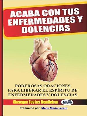 cover image of Acaba Con Tus Enfermedades Y Dolencias