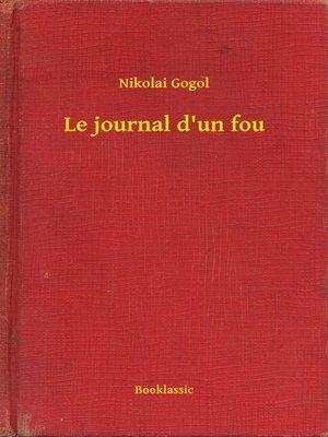 cover image of Le journal d'un fou